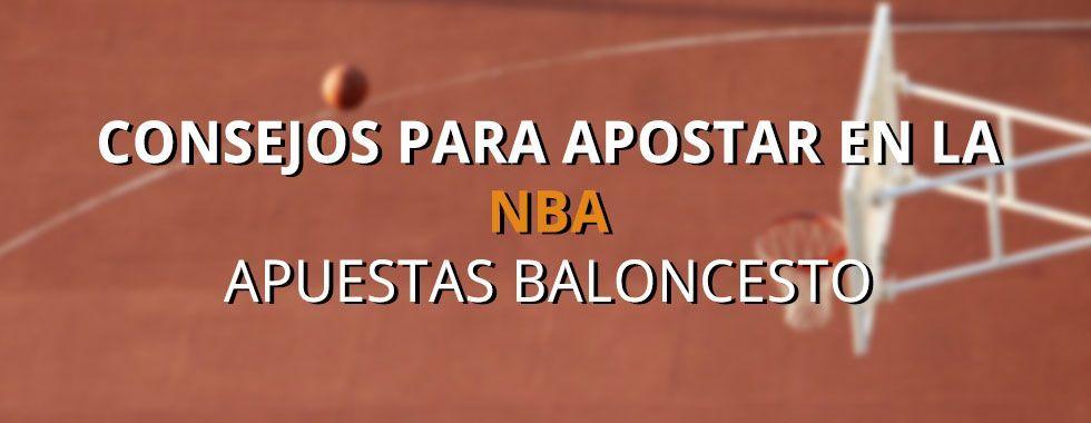 Consejos para apostar en la NBA. Apuestas Baloncesto