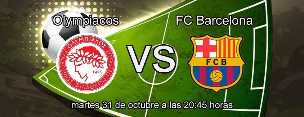 Previa y apuestas: Olympiacos - FC Barcelona