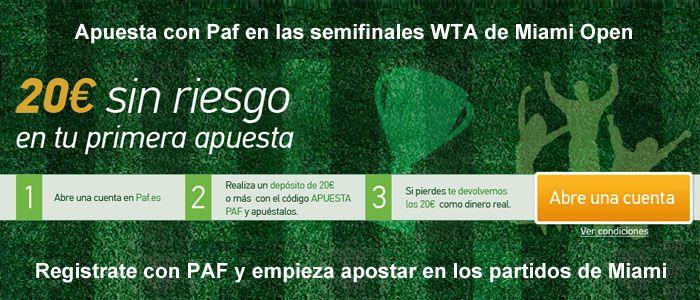 Apuesta con Paf en las semifinales WTA de Miami Open