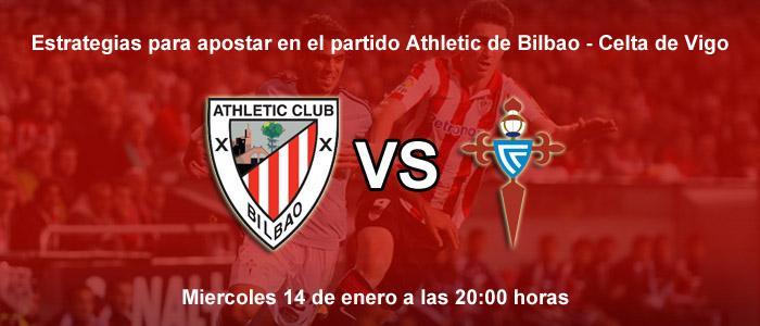 Estrategias para apostar en el partido Athletic de Bilbao - Celta de Vigo