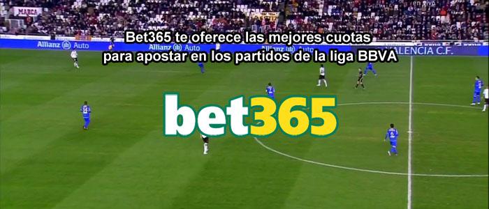 Bet365 te oferece las mejores cuotas para apostar en los partidos de la liga BBVA
