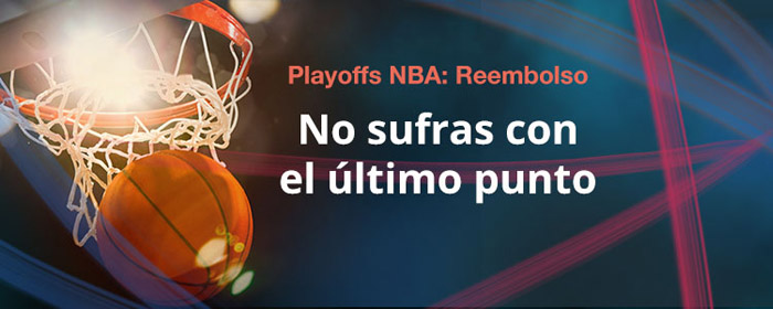 Nueva promoción Reembolso en los Playoffs de NBA