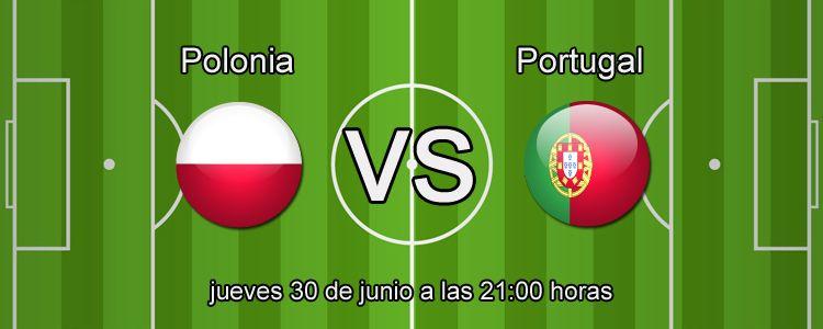 Previa del partido Polonia - Portugal