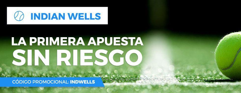 Haz tu primera apuesta sin riesgo en el Indian Wells