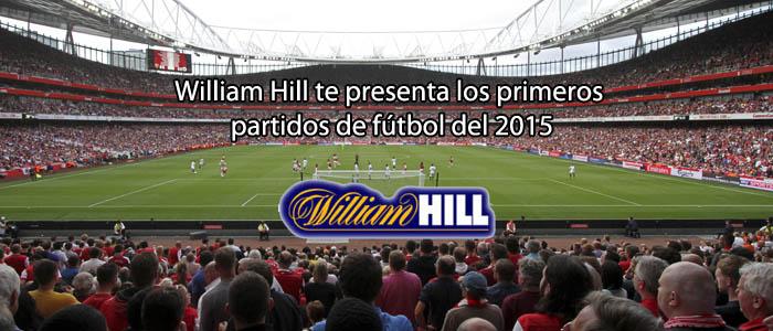 William Hill te presenta los primeros partidos de fútbol del 2015