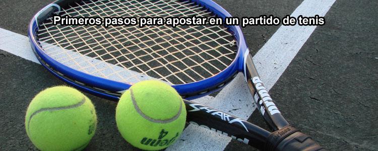 Primeros pasos para apostar en un partido de tenis