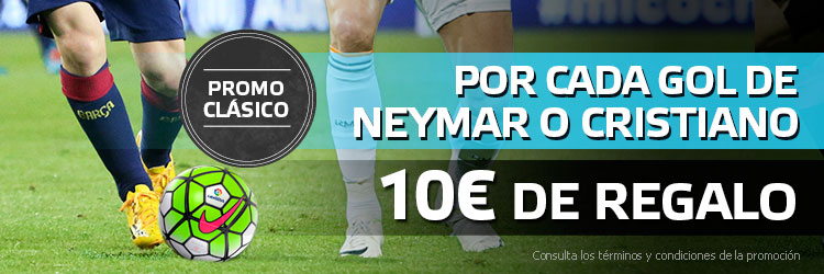 Recibe 10€ de regalo por cada gol de Neymar o Cristiano