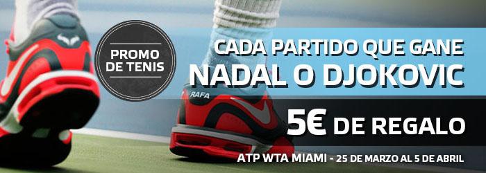 Consigue 5€ con cada partido que gane Nadal o Djokovic