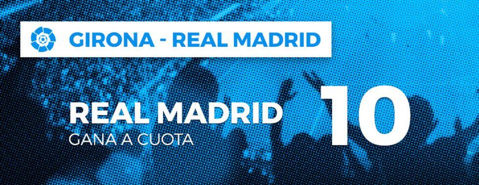 Apuesta en el partido Girona - Real Madrid