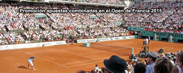 Promoción apuestas combinadas en el Open de Francia 2015
