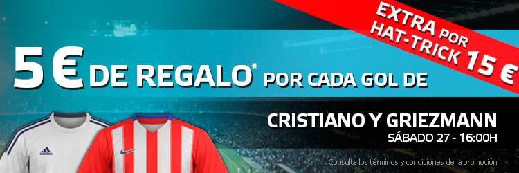5 euros de regalo por cada gol de Cristiano y Griezmann
