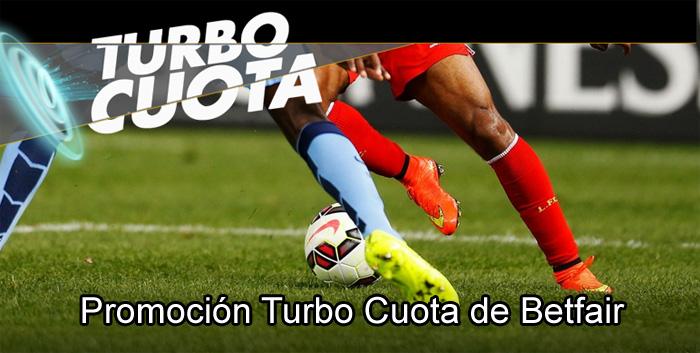 Betfair presenta la promoción Turbo Cuota