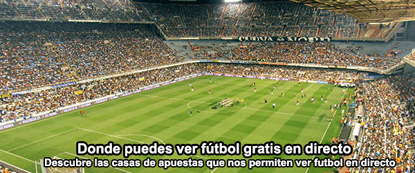 Donde ver fútbol gratis en directo