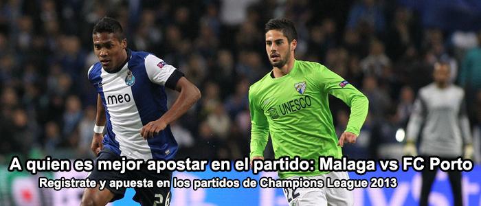 A quien es mejor apostar en el partido: Malaga vs Oporto