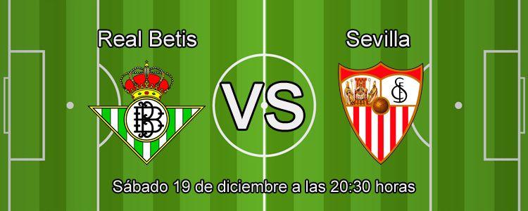 Consejos para apostar en el partido Real Betis - Sevilla