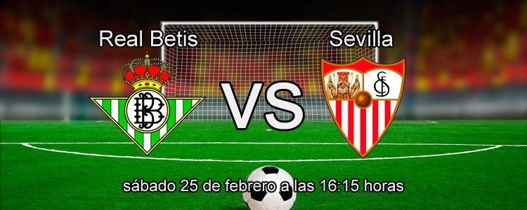 Previa del partido Real Betis - Sevilla