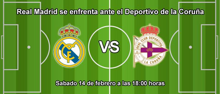 Real Madrid se enfrenta ante el Deportivo de la Coruña
