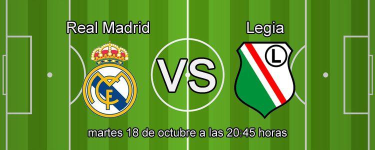 Apuesta segura de la semana para el partido Real Madrid - Legia