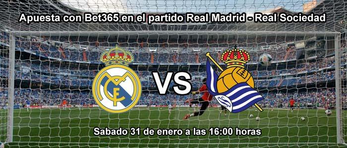 Apuesta con Bet365 en el partido Real Madrid - Real Sociedad