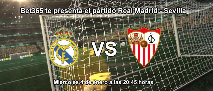 Bet365 te presenta el partido Real Madrid - Sevilla