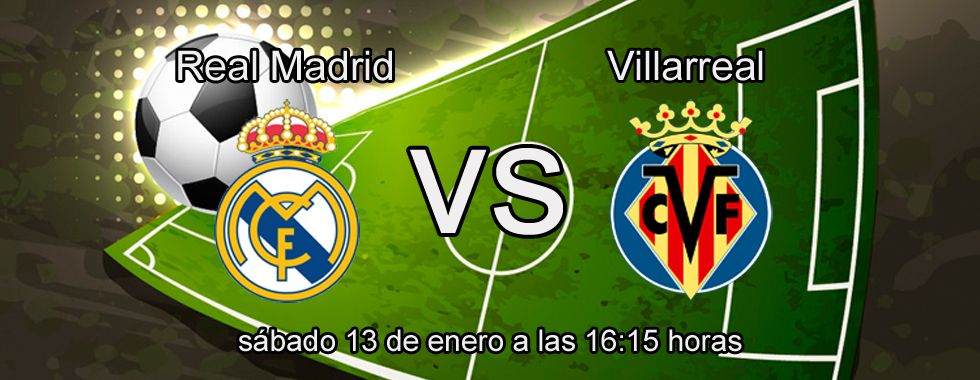 Previa y apuestas Real Madrid - Villarreal