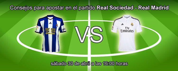 Consejos para apostar en el partido Real Sociedad - Real Madrid