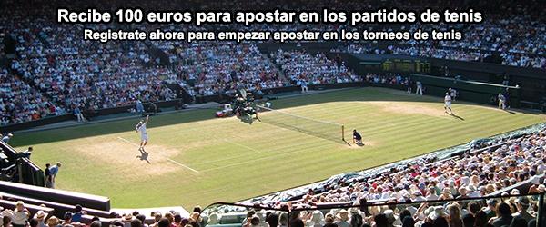 Recibe hasta 100 euros para apostar en los partidos de tenis