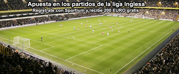 Recibe 200 EUROS gratis con Sportium para apostar en la liga Inglesa