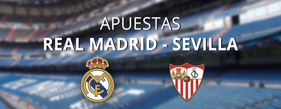 Consejos para apostar en el partido Real Madrid - Sevilla