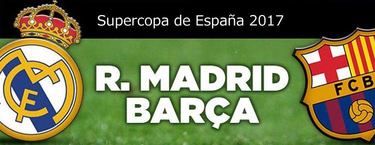 Supercopa de España: Real Madrid - FC Barcelona