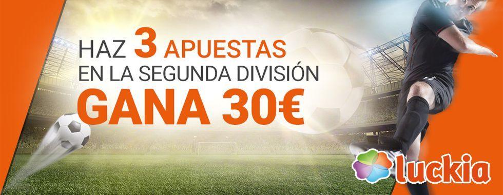 Gana 30€ con Luckia en la Segunda División