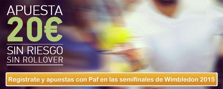 Apuesta con Paf en las semifinales de Wimbledon