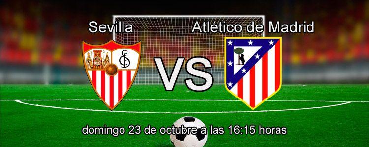 Apuesta en directo en el partido Sevilla - Atlético de Madrid
