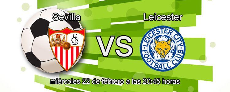 Previa del partido Sevilla - Leicester