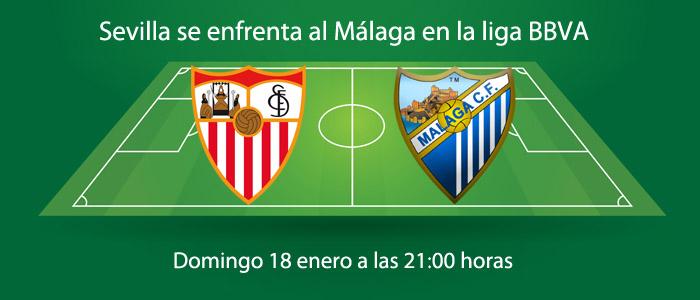Sevilla se enfrenta al Málaga en la liga BBVA