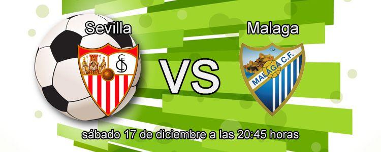 Apuesta segura de la semana para el partido Sevilla - Málaga