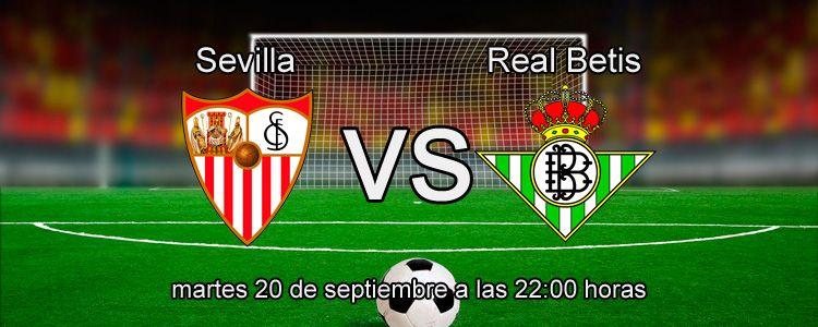 Previa del partido Sevilla - Real Betis