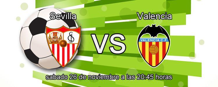 Apuesta segura de la semana para el partido Sevilla - Valencia