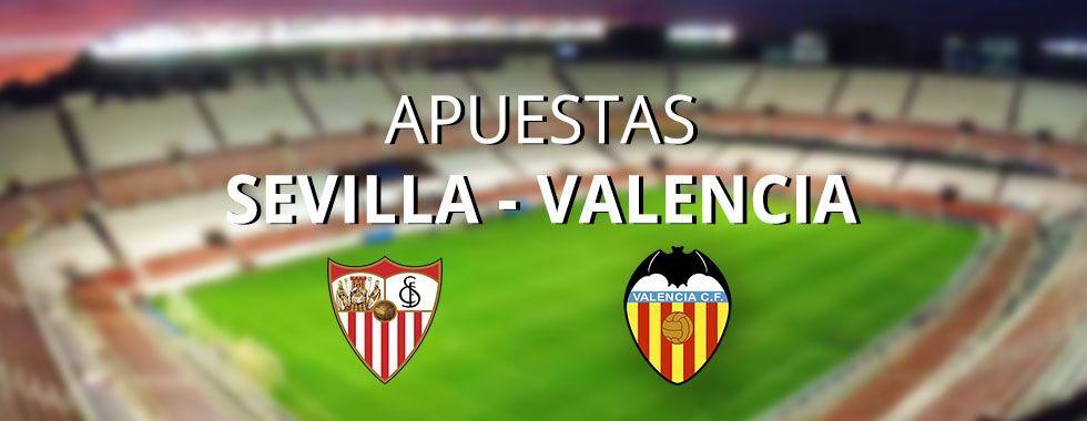 Apuestas al partido Sevilla - Valencia