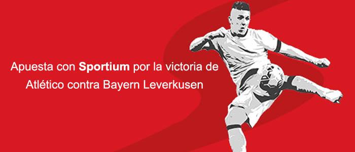 Apuesta con Sportium por la victoria de Atlético contra Bayern Leverkusen