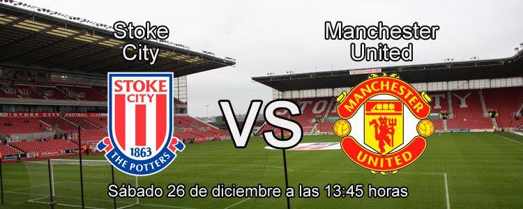 Previa partido Stoke City - Manchester United