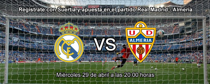 Registrate con Suertia y apuesta en el partido Real Madrid - Almería