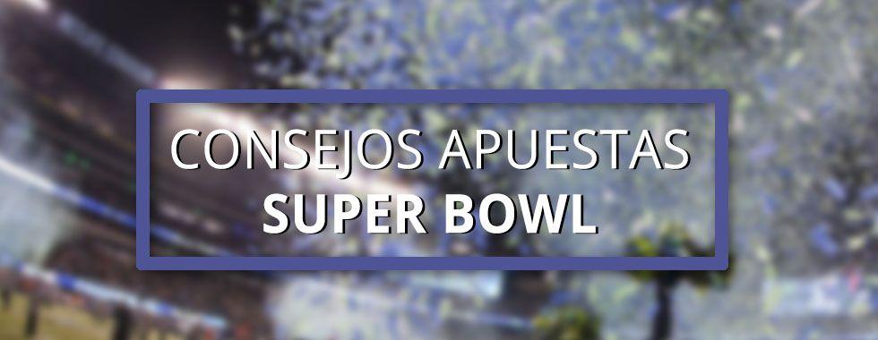 Consejos para apostar en la Super Bowl