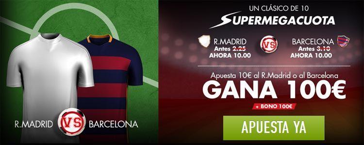 Supermegacuota para victoria del Madrid o el Barça a cuota 10.00