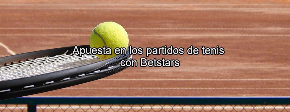 Apuesta en los partidos de tenis con BetStars
