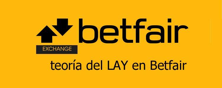 Teoría del LAY en Betfair