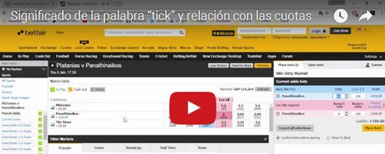 """Significado de la palabra """"tick"""" y relación con las cuotas"""