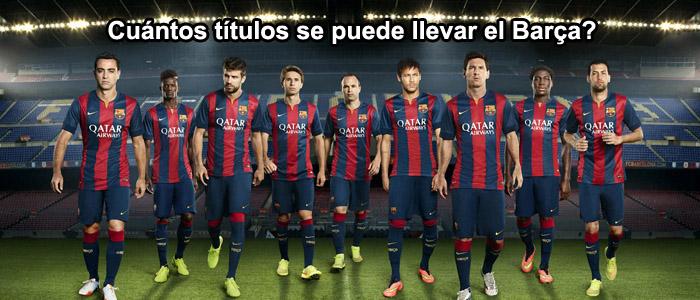 Cuántos títulos se puede llevar el Barça?