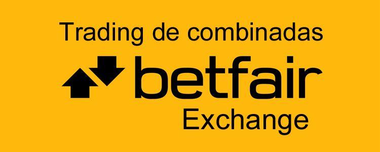 Trading de apuestas combinadas en Betfair Exchange