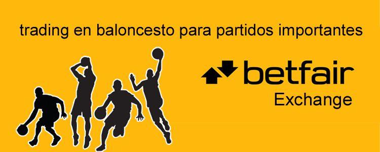 Trading en baloncesto para partidos importantes